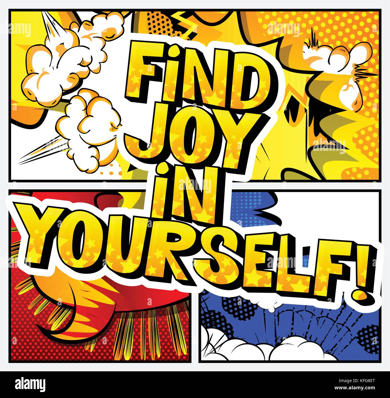 Find joy in yourself! Vector illustrated comic book style design. Inspirational, motivational quote. Stock Vector