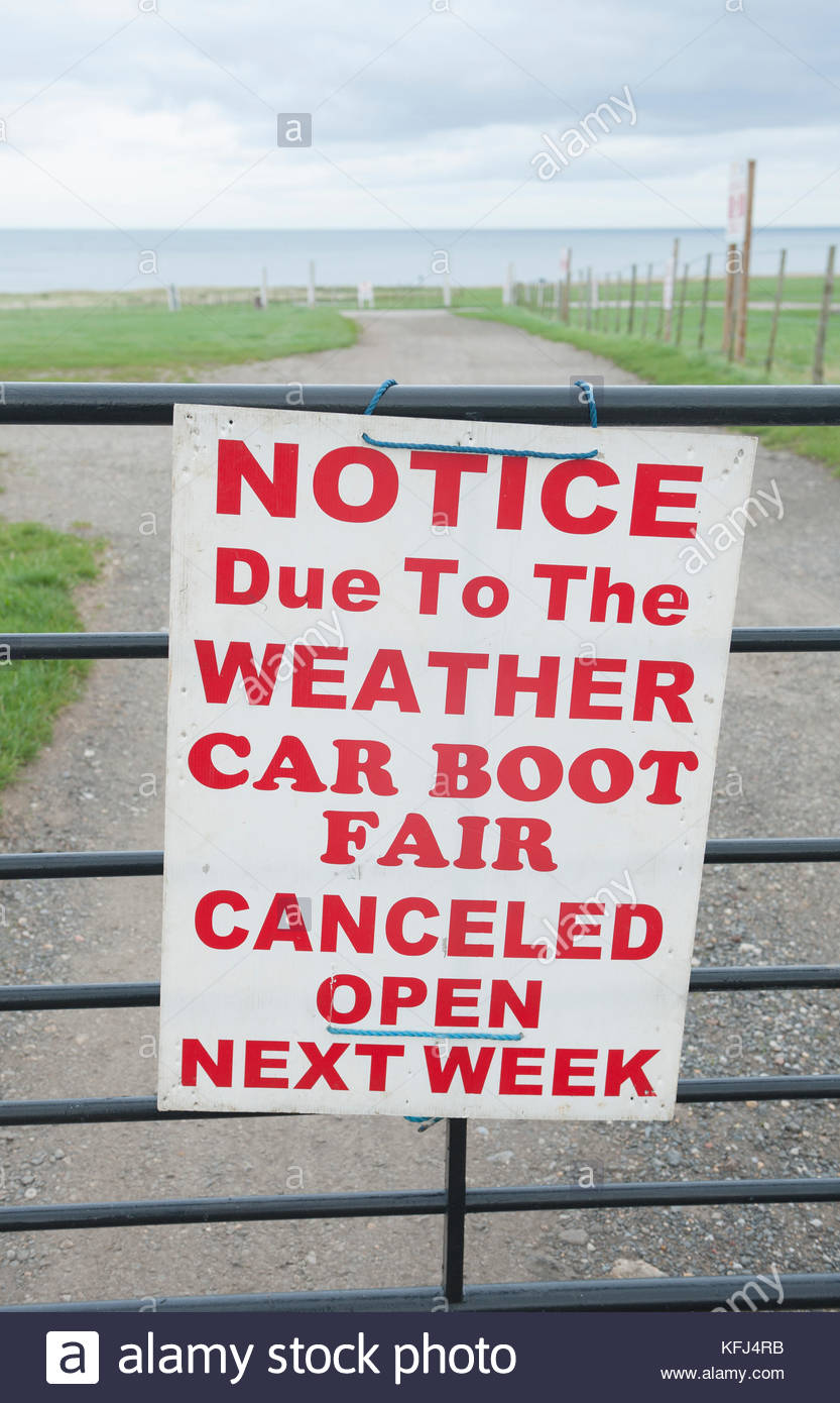 Seaham Co. Durham England UK Notice Due to weather car boot sale canceled. (American English spelling of cancelled) - Stock Image