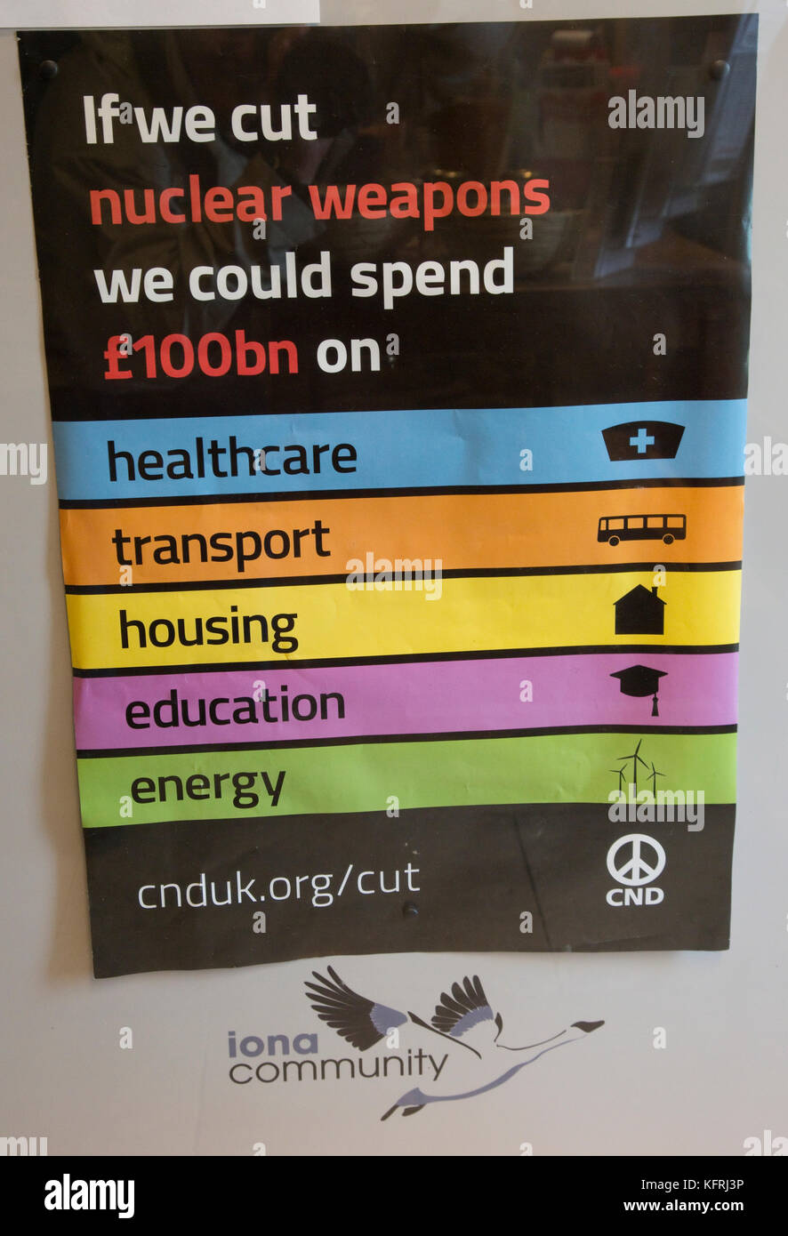 Iona Community poster cut nuclear weapons help society Scotland Stock Photo
