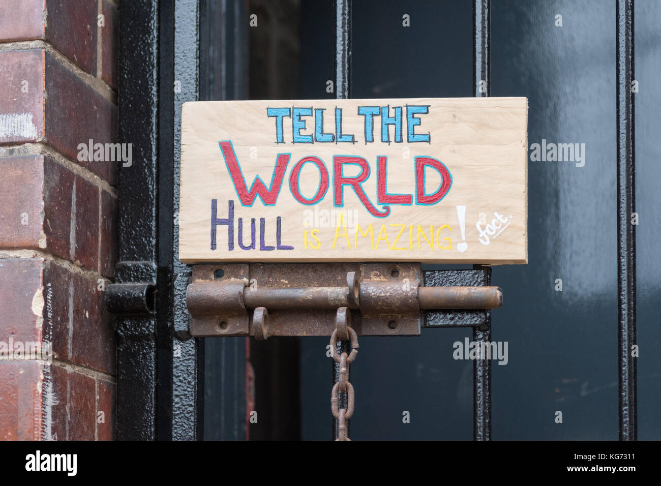 Hull UK City of Culture 2017 - Tell the World Hull is Amazing sign in Hull Fruit Market - Stock Image