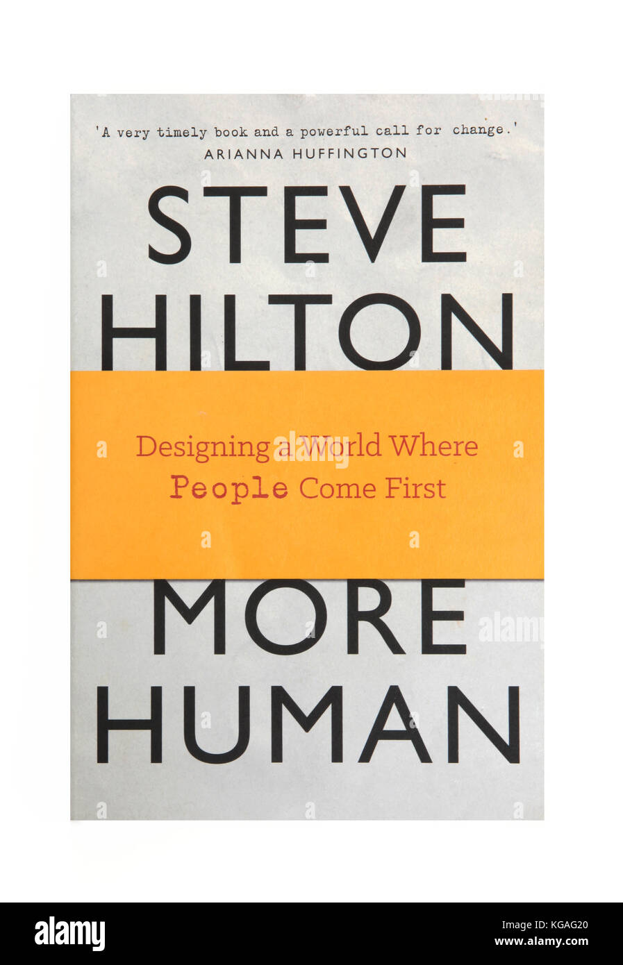 The book More Human by Steve Hilton - Designing a World Where People Come First - Stock Image
