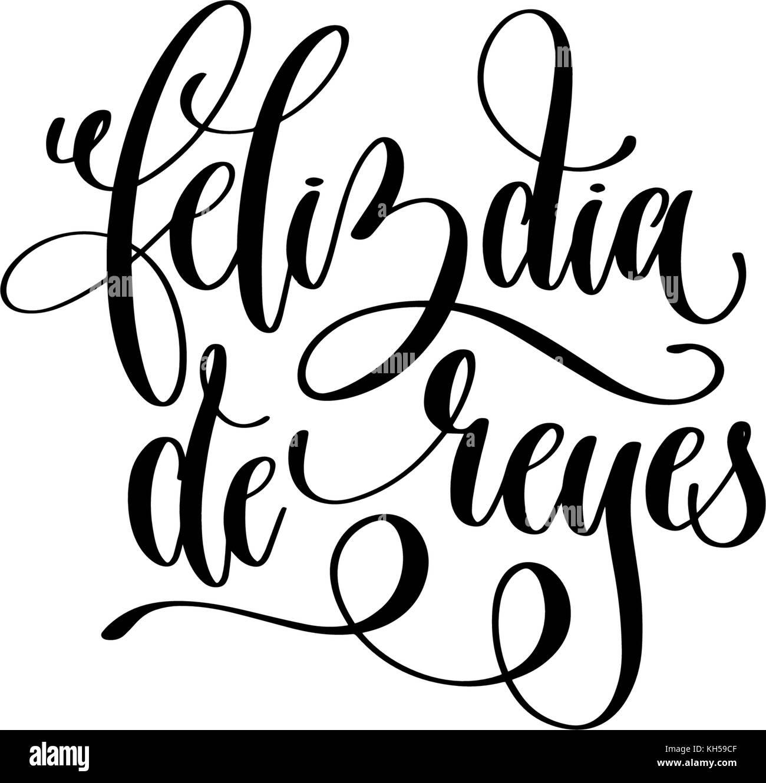 Feliz Dia De Reyes Fotos.Feliz Dia De Reyes Happy Epiphany Written In Spanish Stock