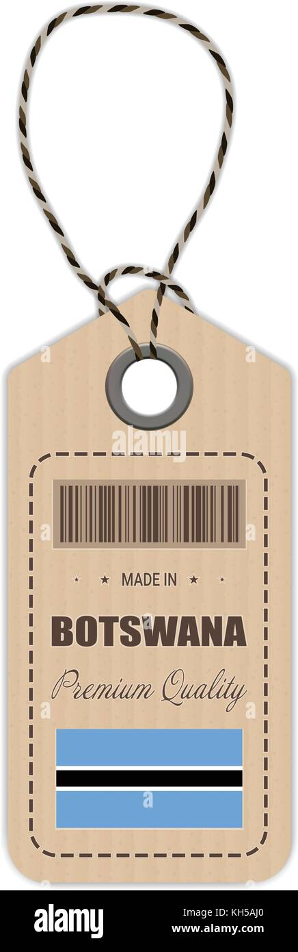 Hang Tag Made In Botswana With Flag Icon Isolated On A White Background. Vector Illustration. - Stock Image