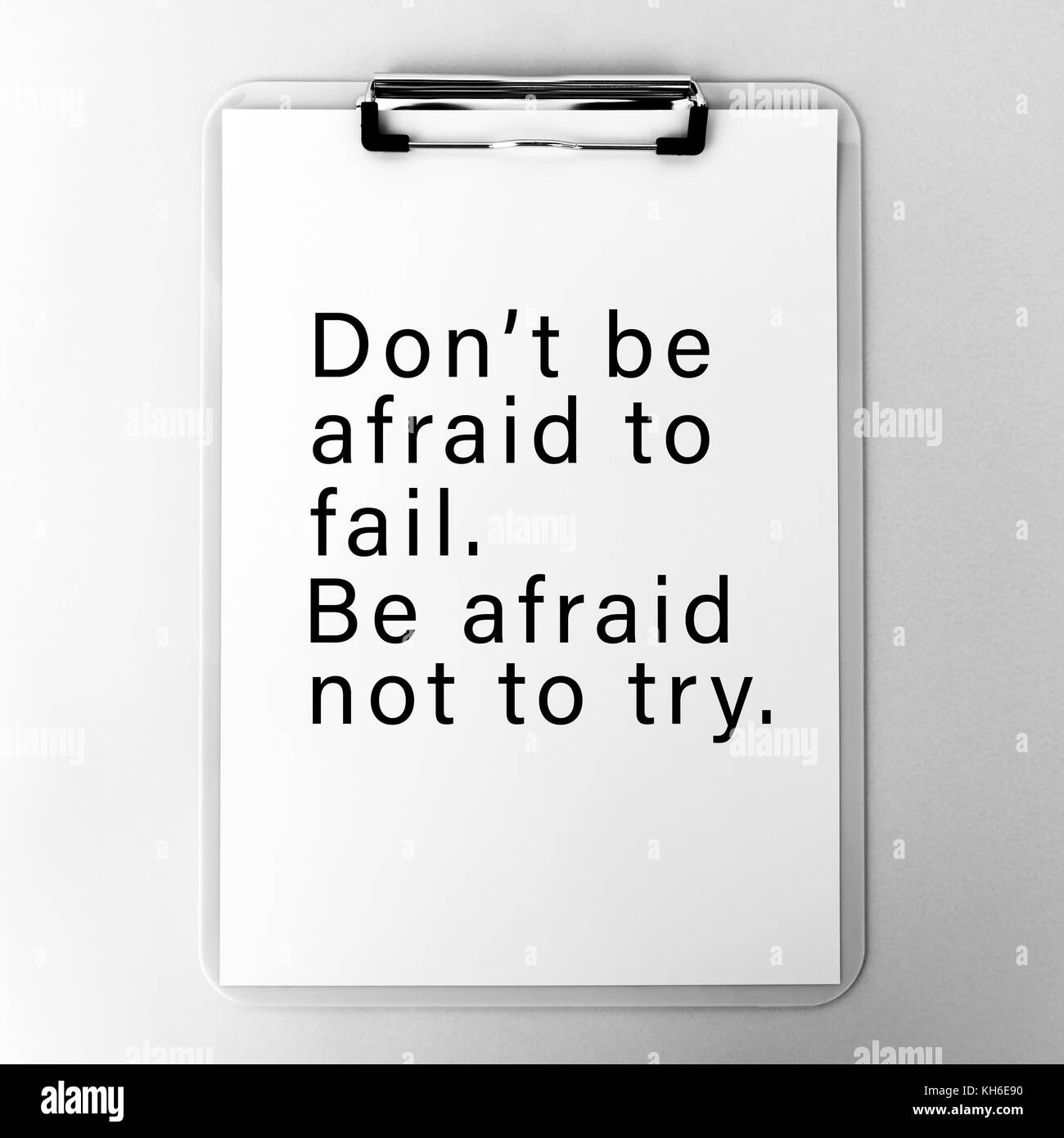 Inspirational Quotes Black And White Stock Photos Images Alamy