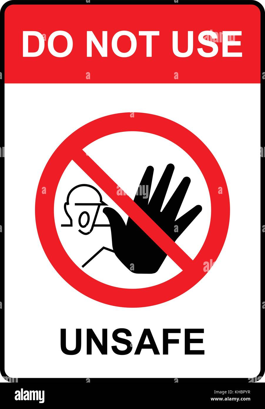 Do not use, unsafe, warning sign, vector illustration. - Stock Vector