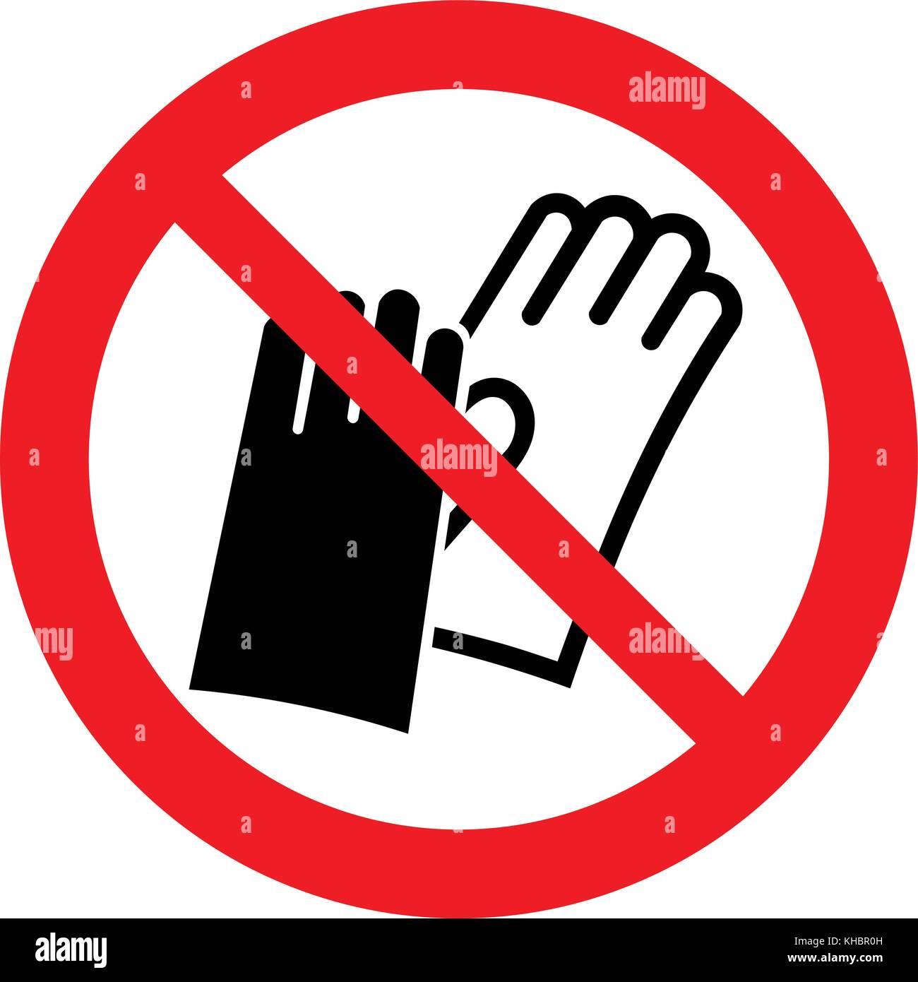 Do Not Wear Gloves No Gloves Prohibition Sign Vector Illustration