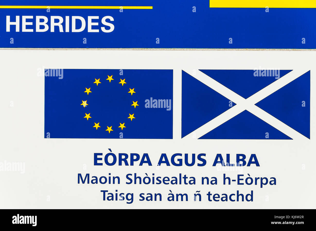 Sign in Gaelic in the Outer Hebrides reads: Europe & Scotland, European Social Fund, Investing in your future - Stock Image