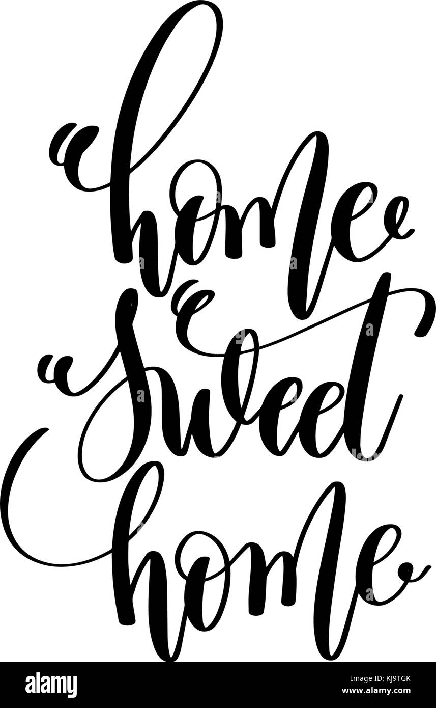 home sweet home - hand lettering inscription positive quote - Stock Vector