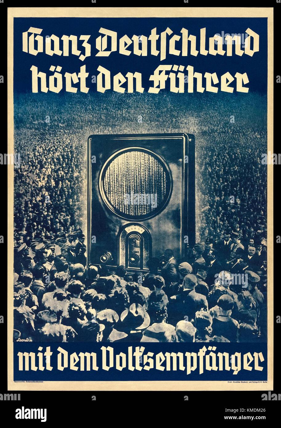 """""""Ganz Deutschland hört den Führer mit dem Volksempfänger"""" (All over Germany hear the leader with the people's receiver) Stock Photo"""