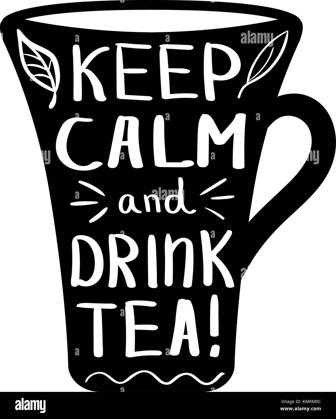 C Stock Quote: Hand Drawn Cup With Quote Keep Calm And Drink Tea Stock