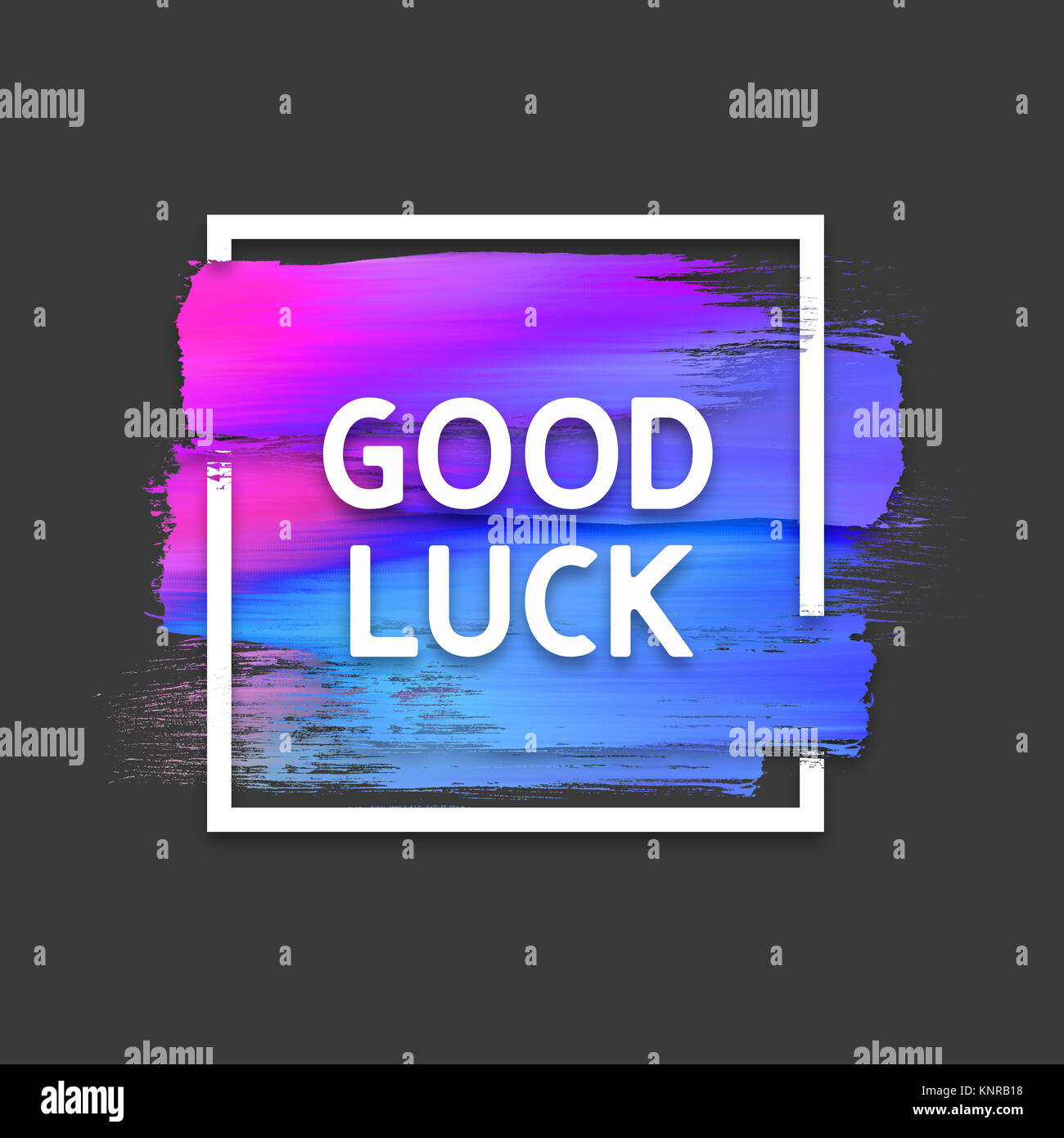Motivation square watercolor stroke poster. Good luck. Quote ...