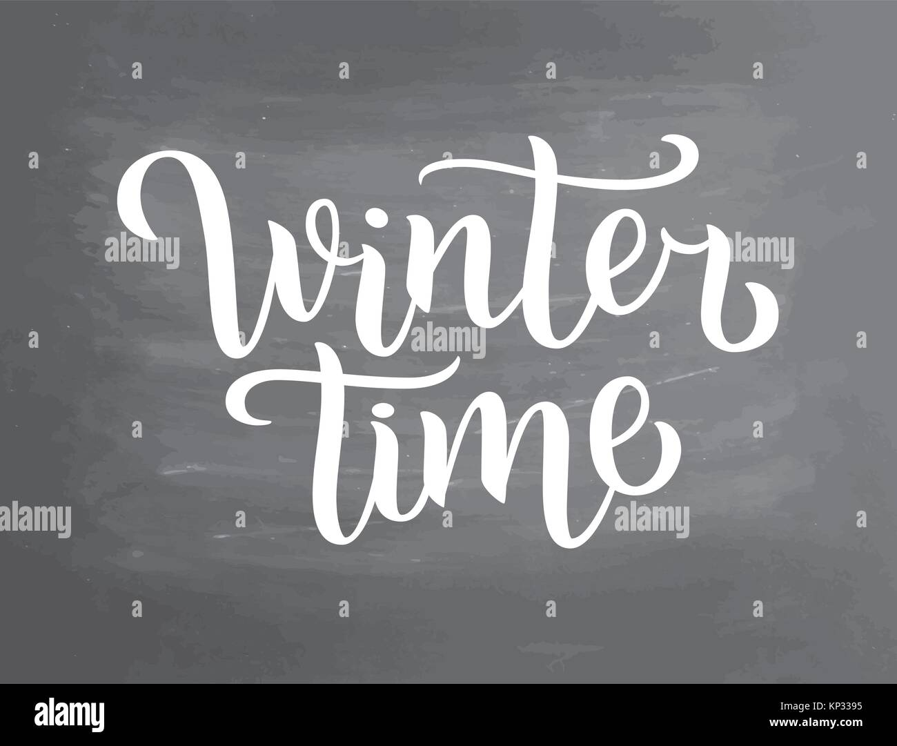 Winter Time White Lettering Text On Chalkboard Background Vector