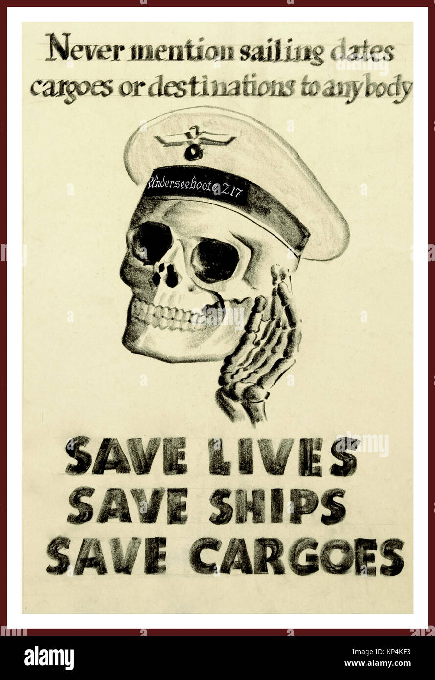 WW2 British Propaganda poster careless talk drawing of a skull with German 'Underseeboote Z17'  U-boat sailor - Stock Image