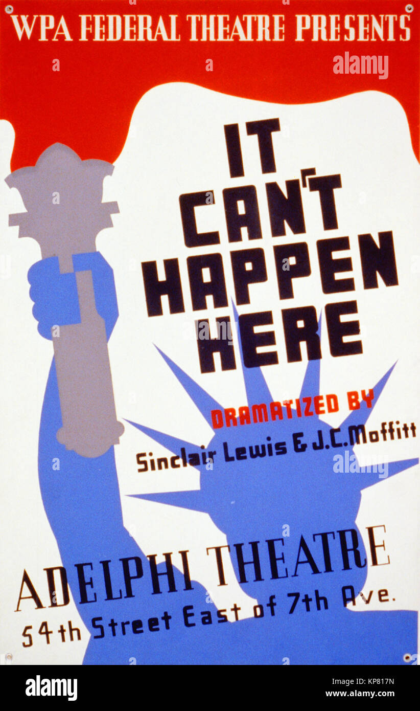 Poster for Federal Theatre Project presentation of 'It Can't Happen Here' at the Adelphi Theatre, 54th - Stock Image