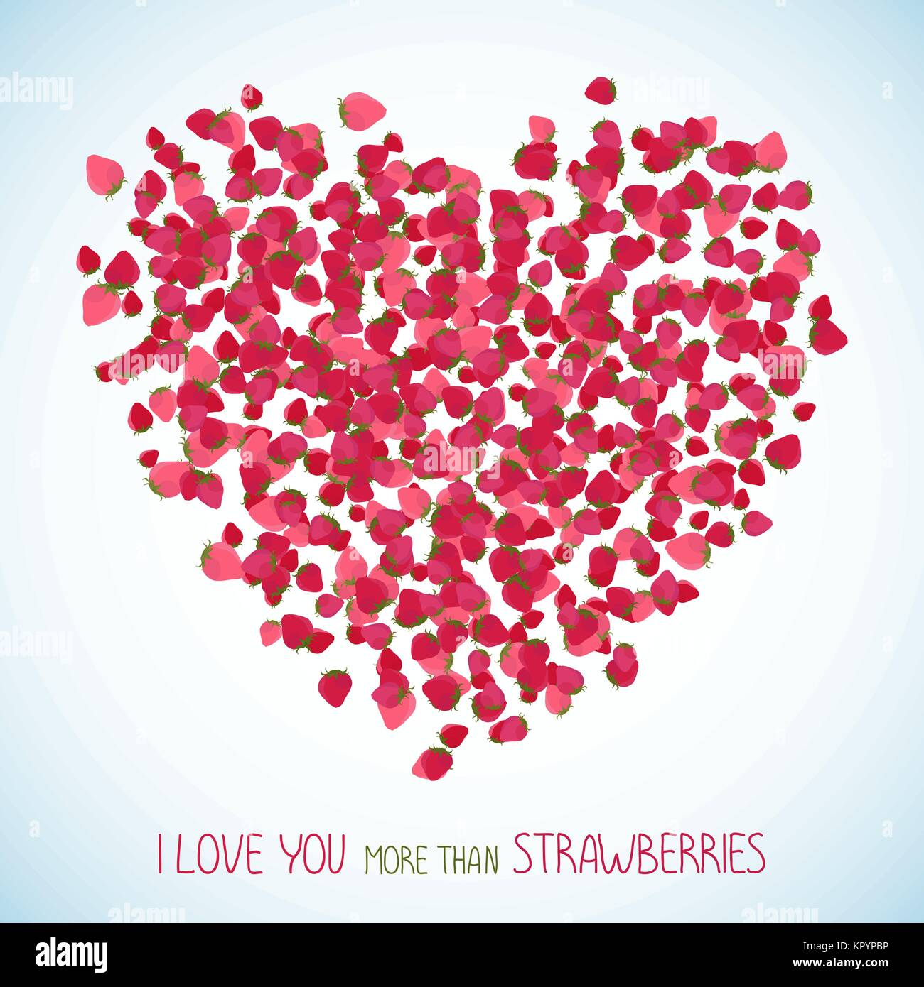 I love you more than strawberries. Heart symbol made of red berries. Sweet Valentines background with copy space. - Stock Vector