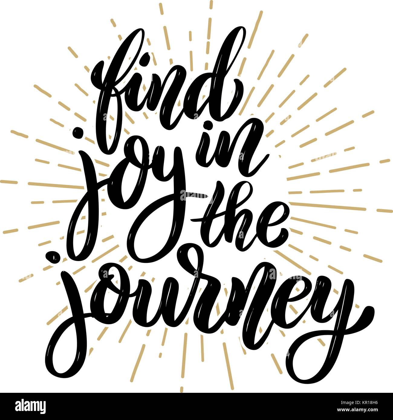 Find Joy In The Journey Hand Drawn Motivation Lettering Quote Stock