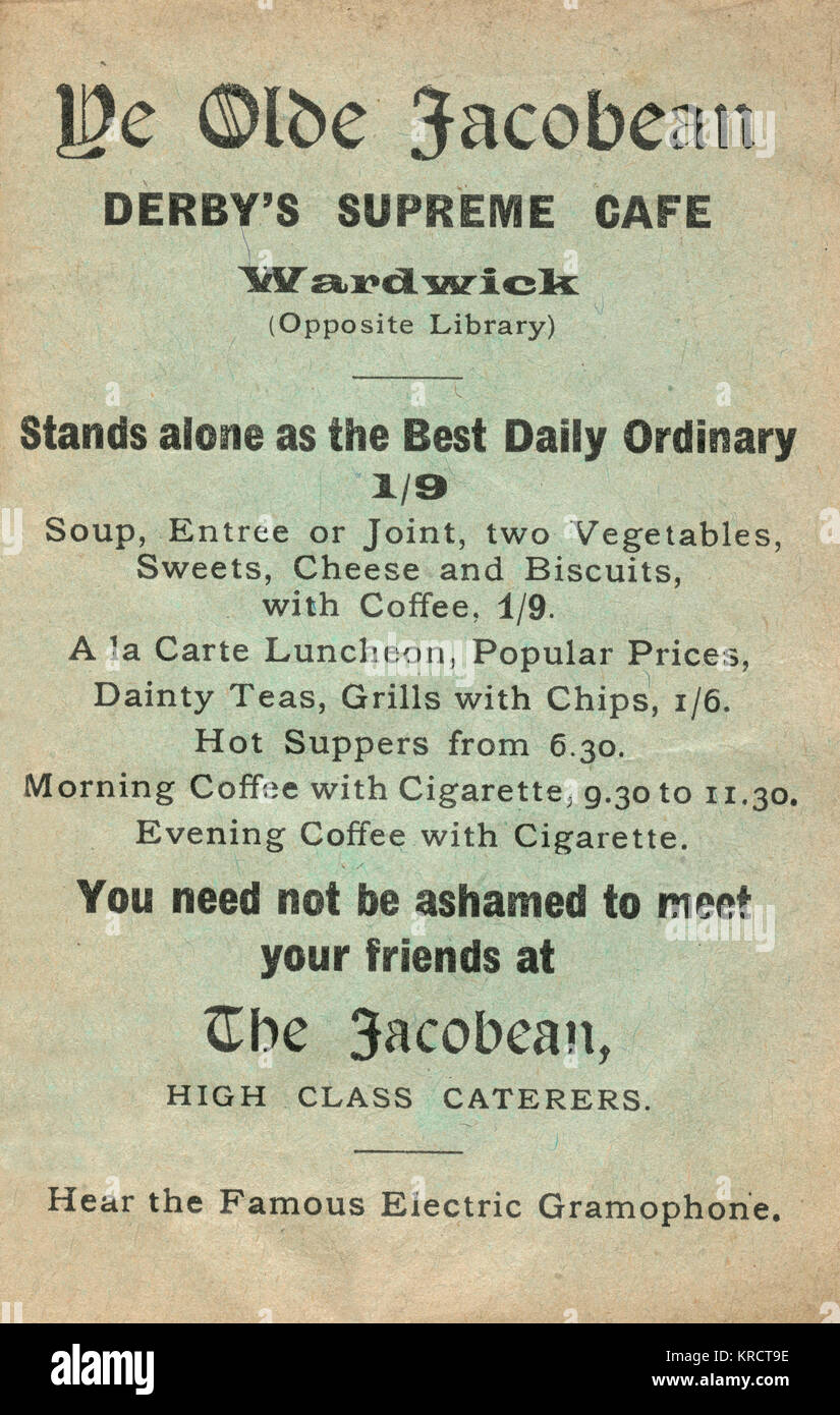 Advertisement for Ye Olde Jacobean, The Wardwick, Derby's Supreme Cafe, where you need not be ashamed to meet - Stock Image
