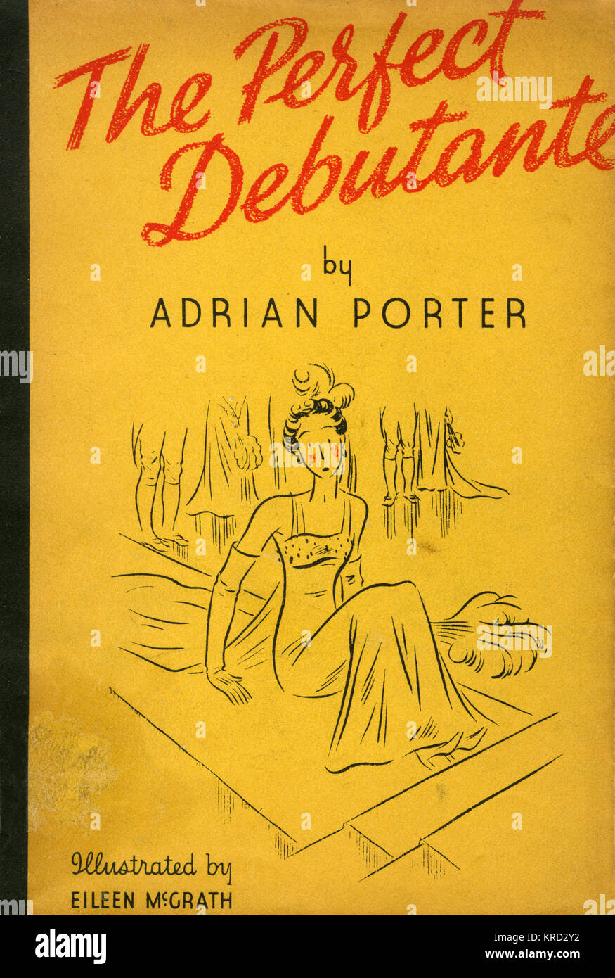 Front cover of The Perfect Debutante, a book of humorous verse and sketches from 1937 taking the reader through - Stock Image