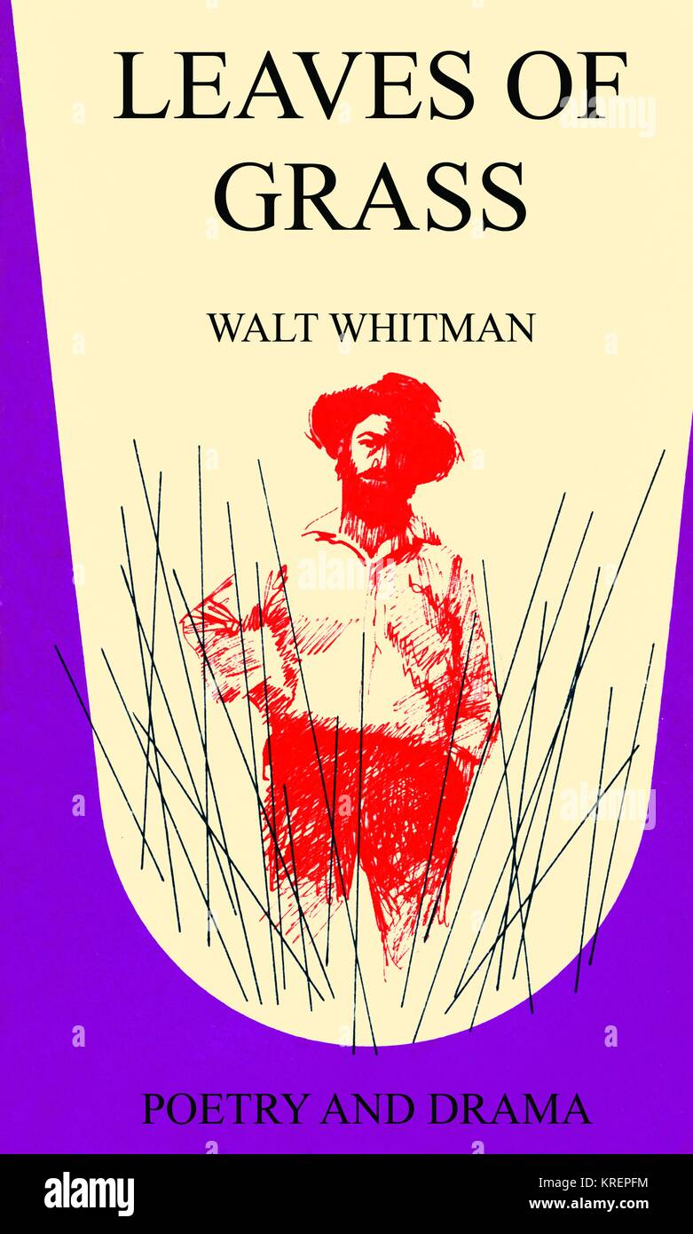 'Leaves of Grass is a poetry collection by the American poet Walt Whitman (1819?1892). Though the first edition - Stock Image