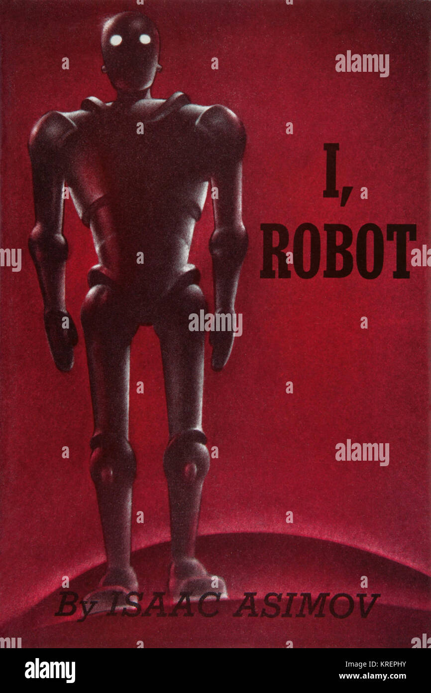 'I, Robot is a collection of nine science fiction short stories by Isaac Asimov. The stories originally appeared - Stock Image