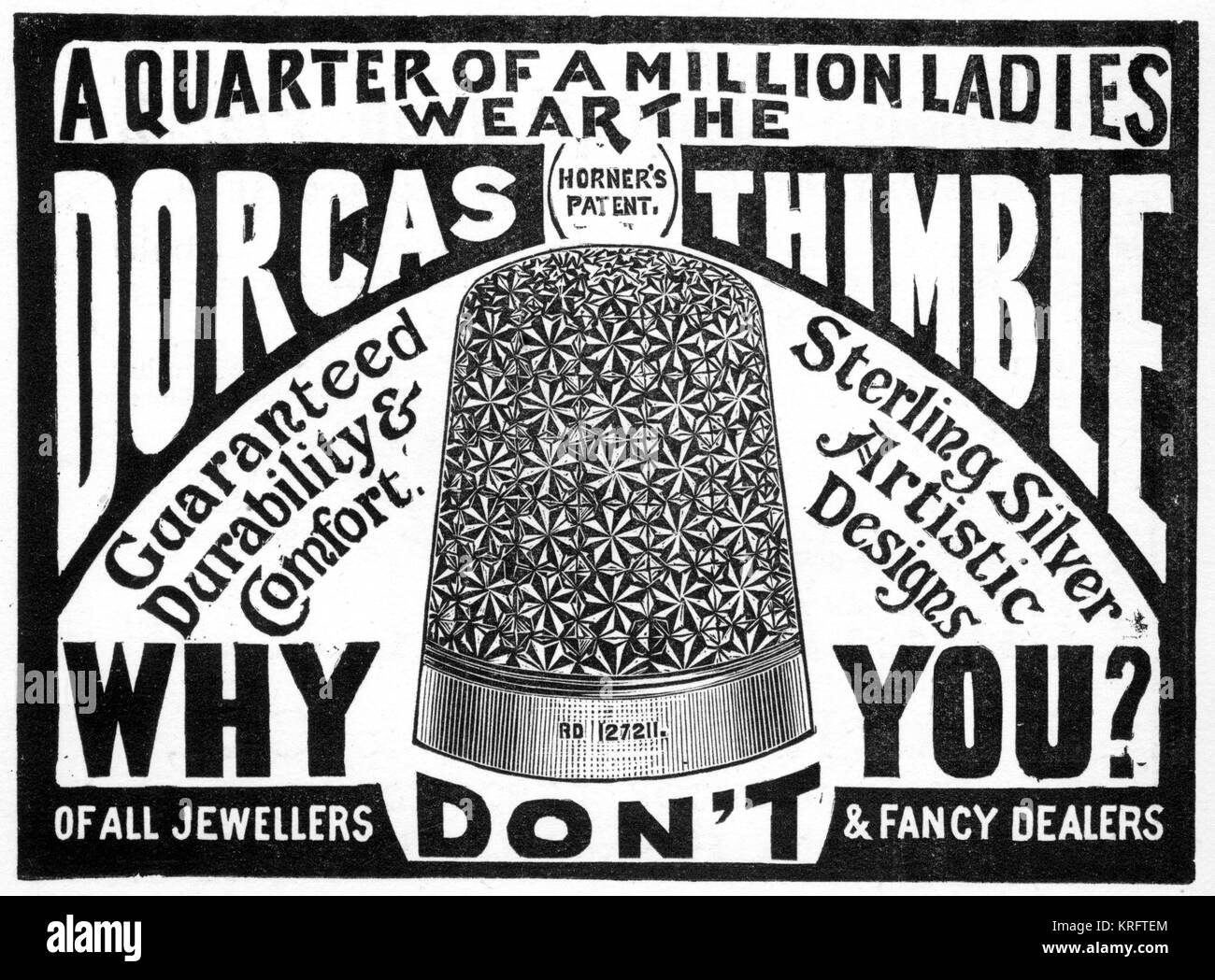 Advertisement for Charles Horner's patent Dorcas thimble, as worn by a quarter of a million ladies. This thimble - Stock Image