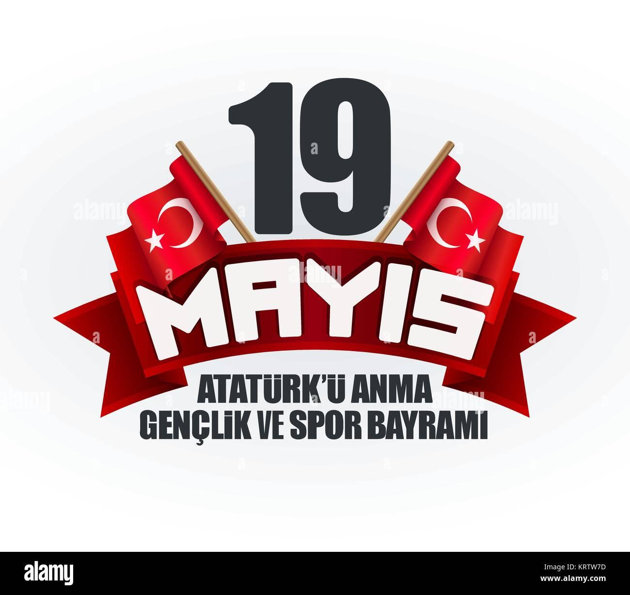 19 Mayis Ataturk'u Anma Genclik Ve Spor Bayrami Tebrik