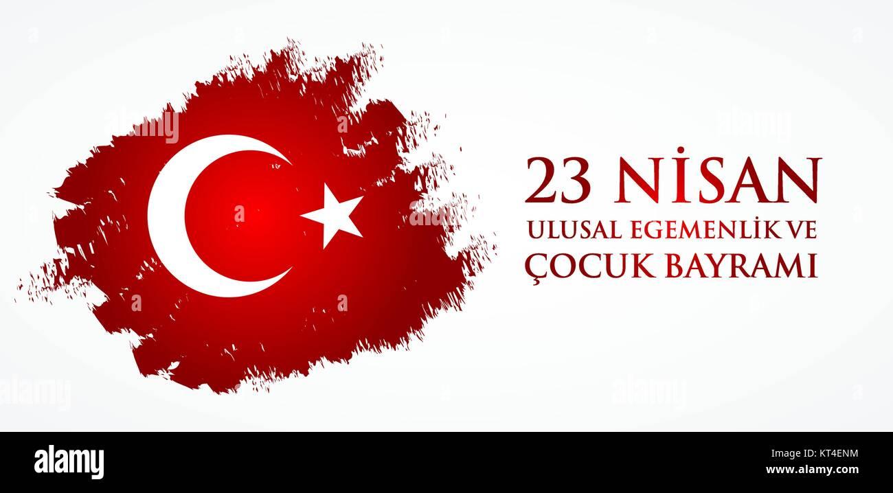 23 nisan uluslar egemenlik ve cocuk baryrami. Translation: Turkish April 23 National Sovereignty and Children's - Stock Vector