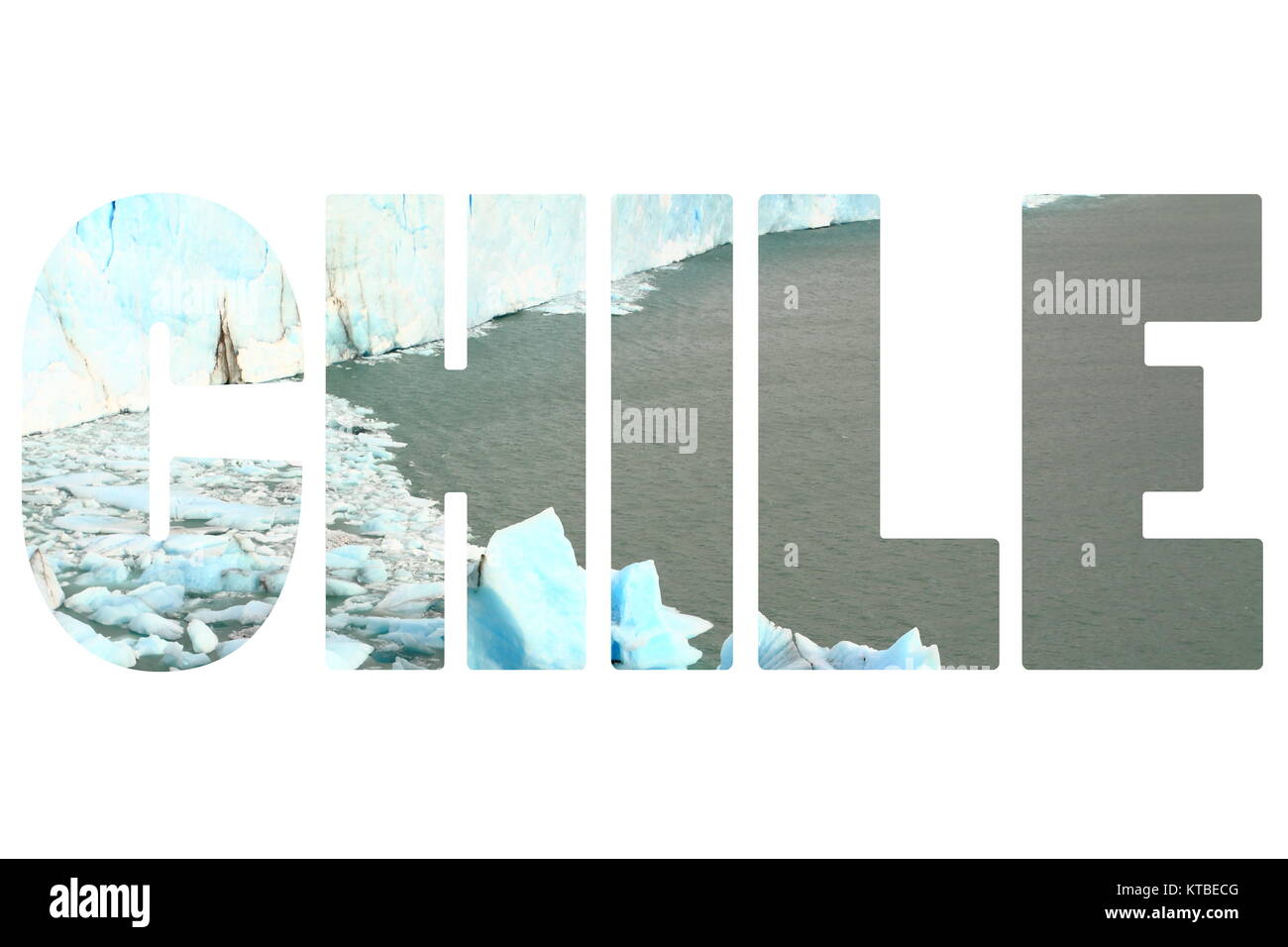 Word CHILE over glacier. - Stock Image