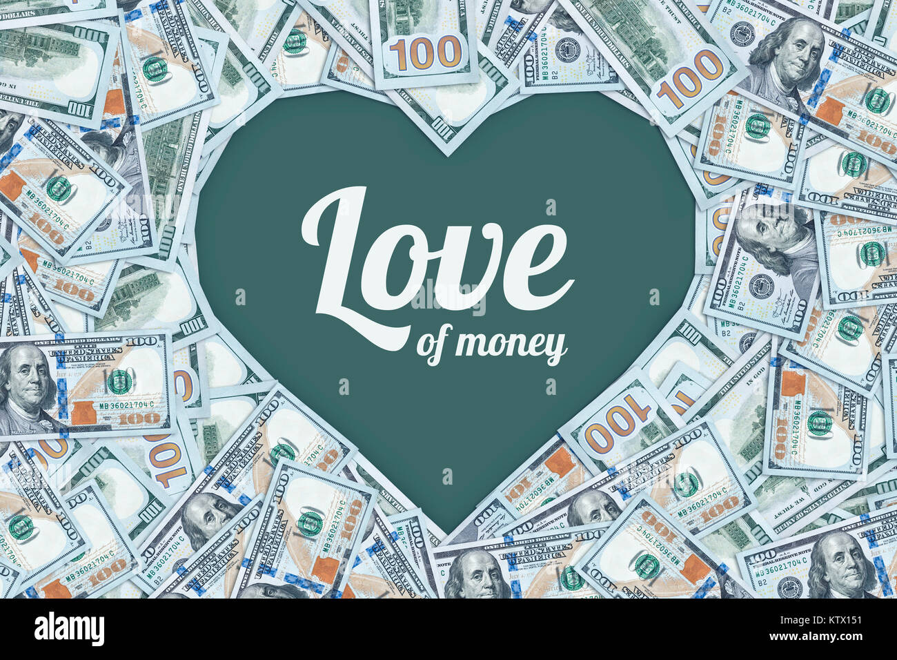 The love of money. One hundred dollar bills in the shape of a heart. to make money. commercialism, mercantilism, - Stock Image