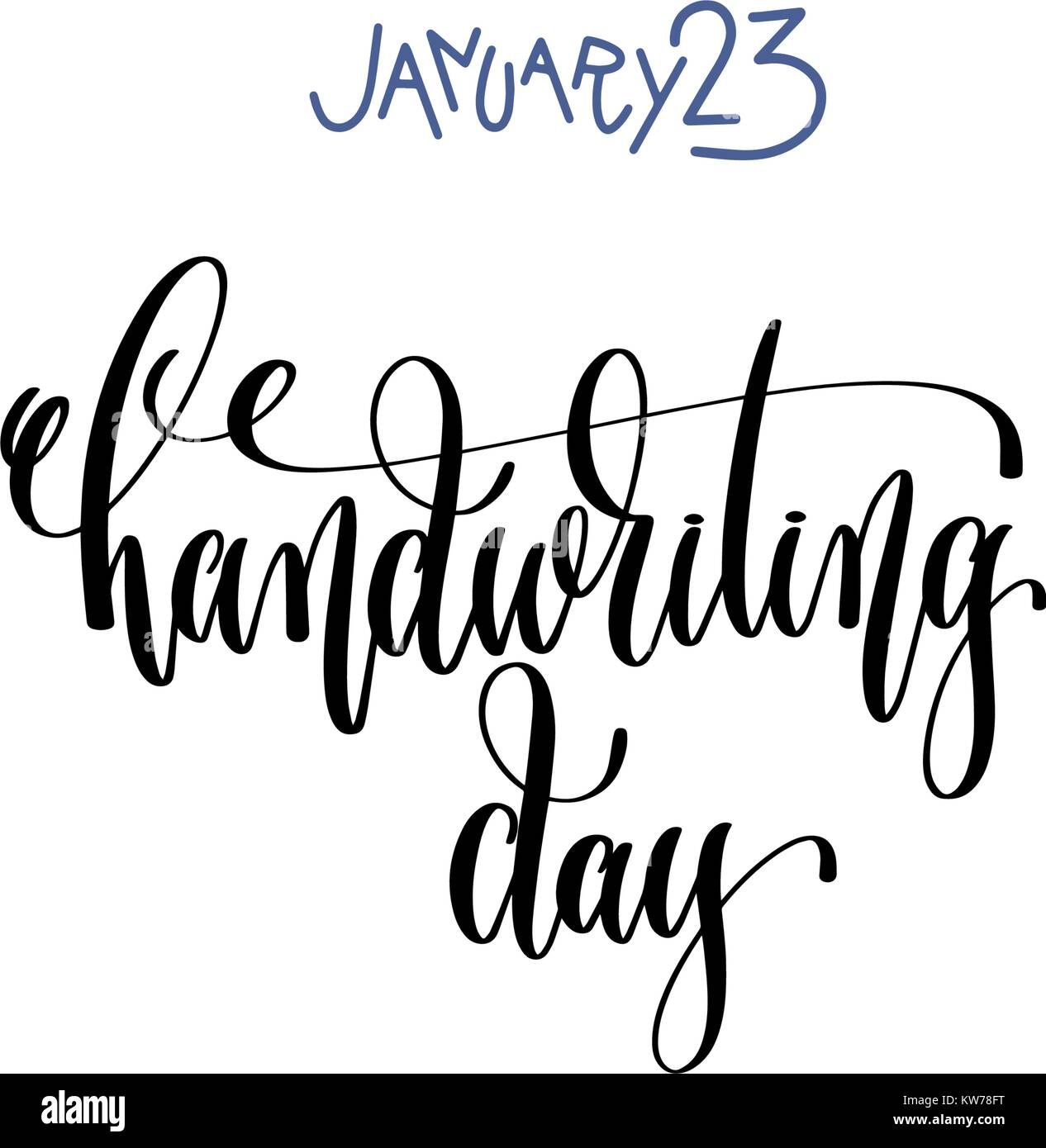 january 23 - handwriting day - hand lettering inscription text - Stock Vector