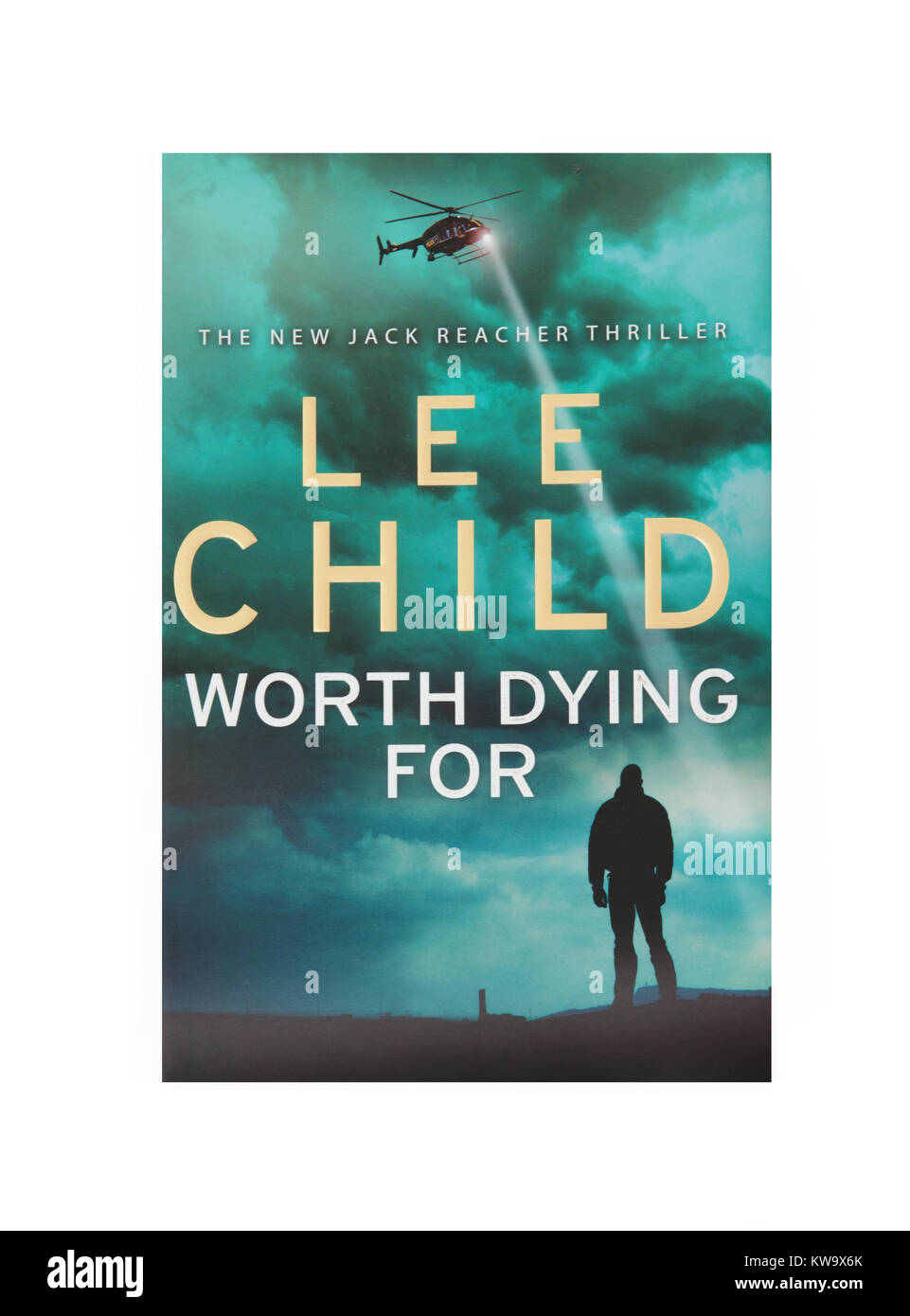 The book, Worth Dying For by Lee Child - Stock Image