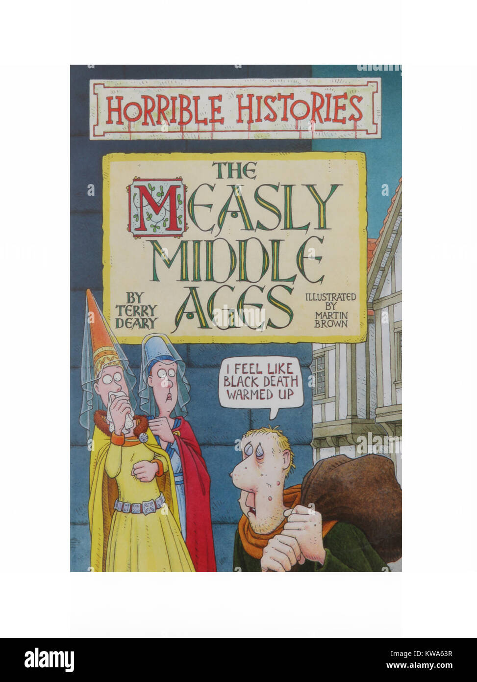 The book, The Measly Middle Ages by Horrible Histories Terry Dreary - Stock Image