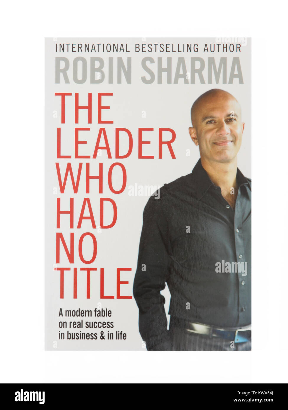The book, The Leader who had no title by Robin Sharma - Stock Image