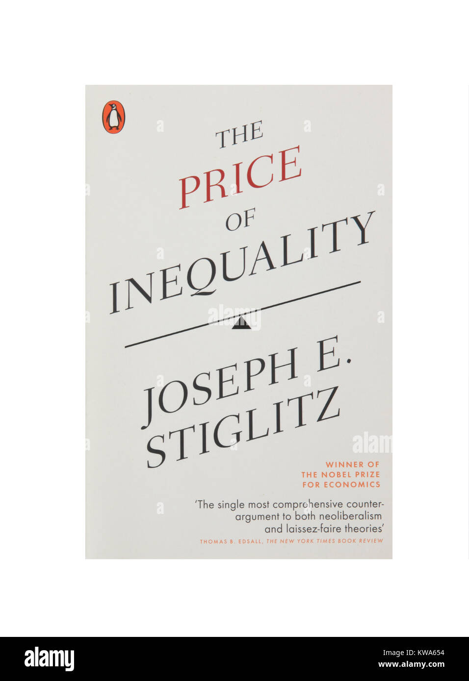 The book, The price of inequality by Joseph E Stiglitz - Stock Image