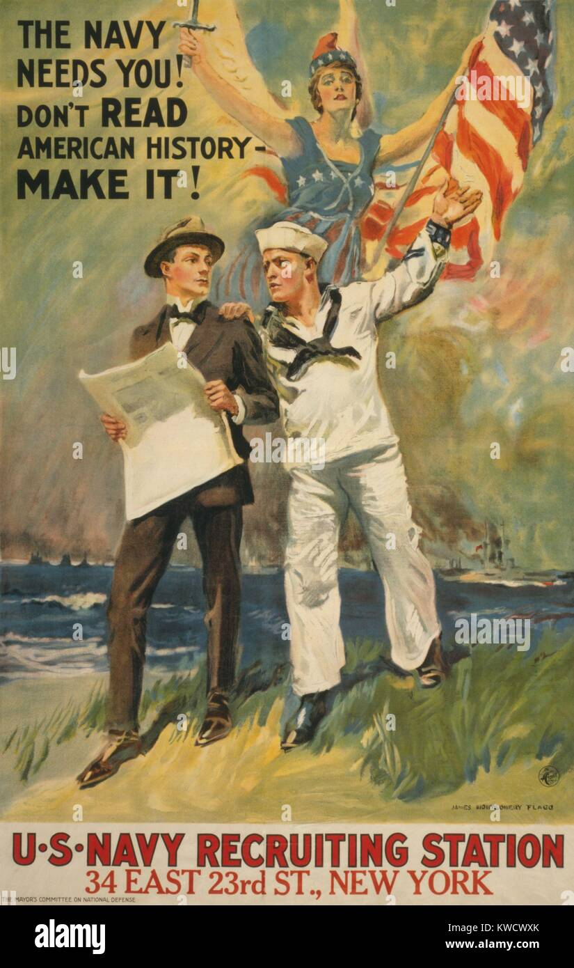 THE NAVY NEEDS YOU! DONT READ AMERICAN HISTORY - MAKE IT! American World War 1 recruiting poster by James Montgomery - Stock Image