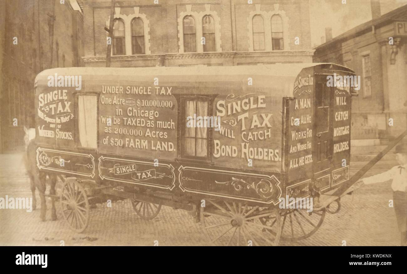 Henry George was an economist who believed value derived from land belonged to society. This wagon, c. 1890, displays - Stock Image