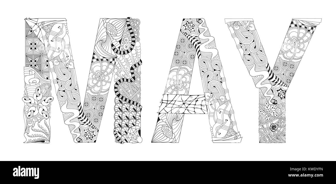 Hand Painted Art Design Adult Anti Stress Coloring Page Black And White Drawn Illustration Word MAY For Book T
