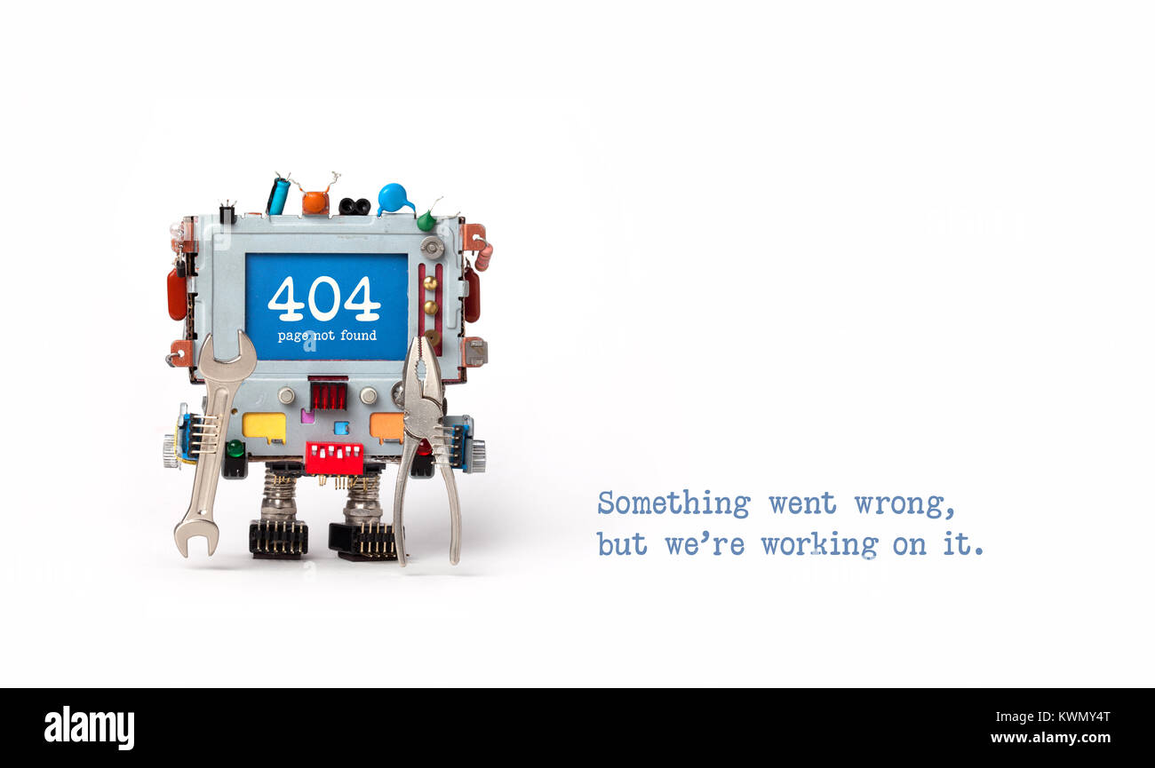 404 error page not found. Handyman robot with hand wrench pliers on white background. Text message Something went - Stock Image