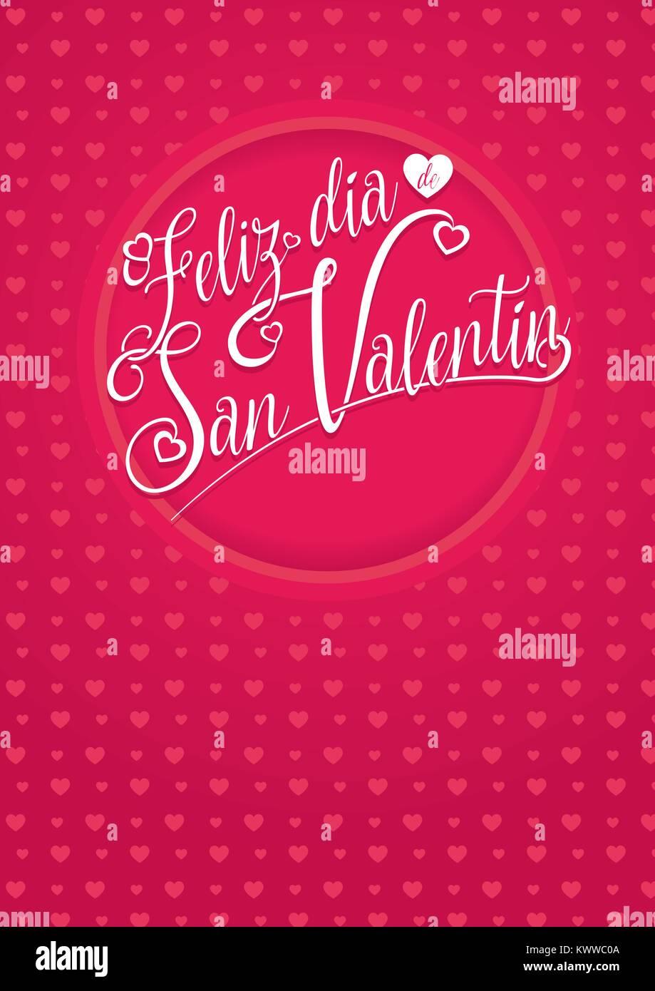 Feliz Dia De San Valentin Happy Valentines Day In Spanish