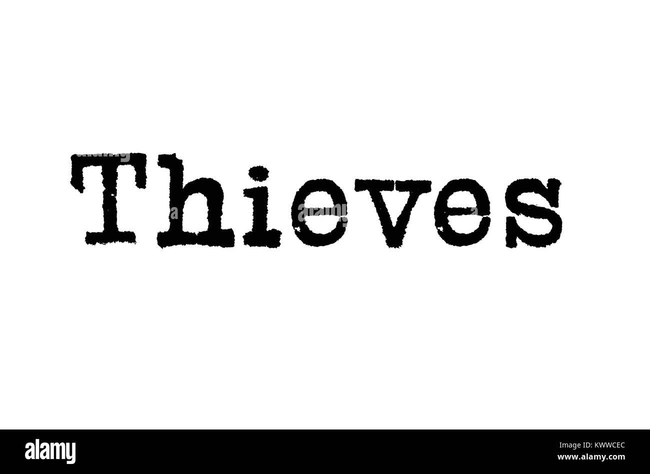 The word 'Thieves' from a typewriter on a white background - Stock Image