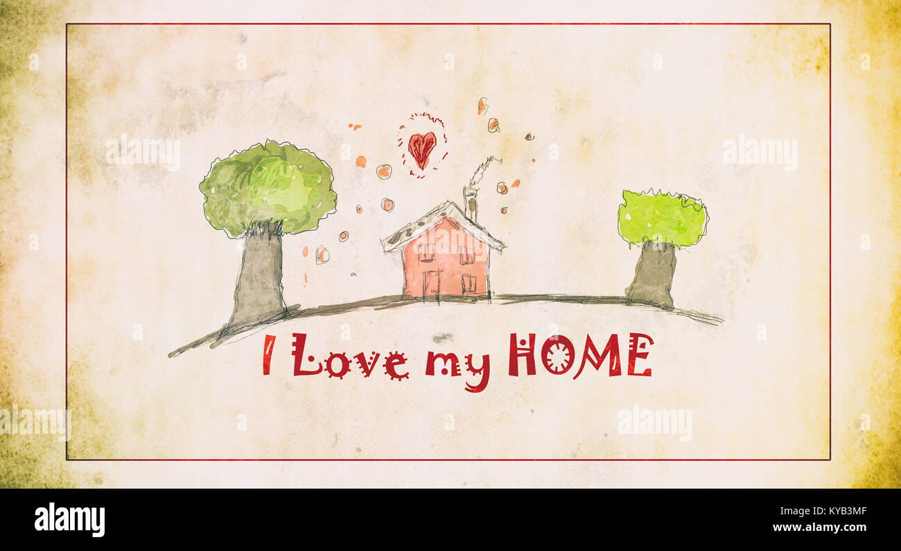 I love my home simple drawings, quote background, grunge sweet cart design - Stock Image