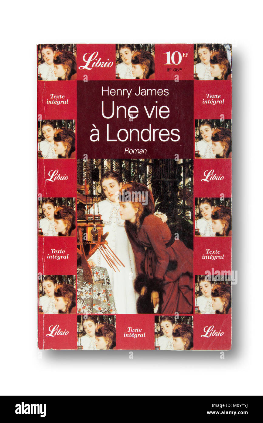 Une vie à Londres - French translation of 'A London Life' by Henry James - Stock Image