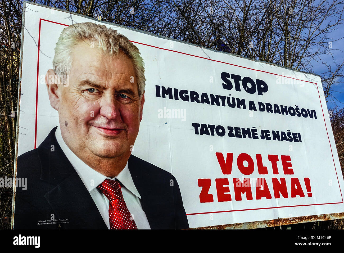 Czech elections, the Presidential campaign by Milos Zeman. Stop the immigrants and Drahos. This country is ours. - Stock Image