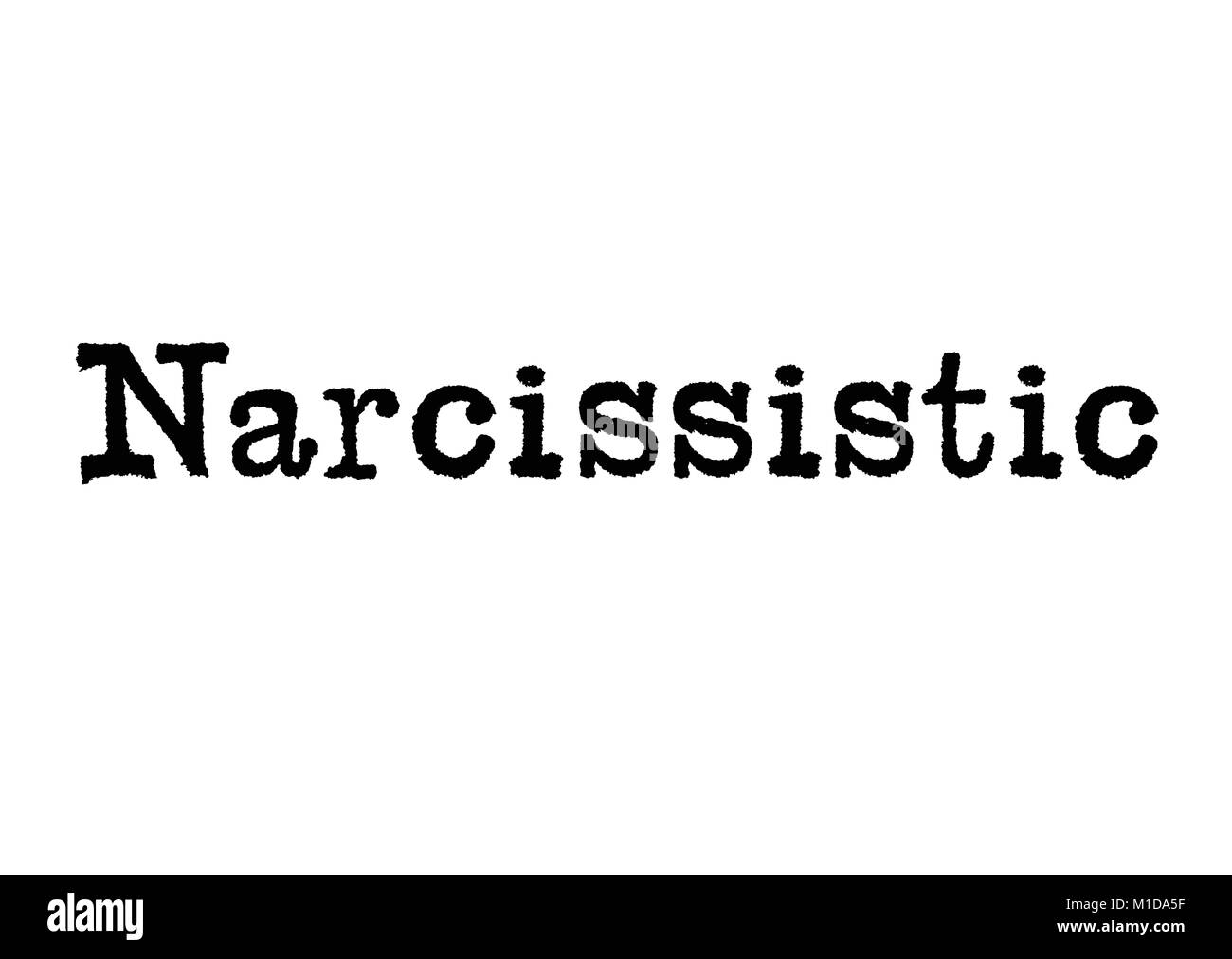 The word Narcissistic from a typewriter on a white background - Stock Image