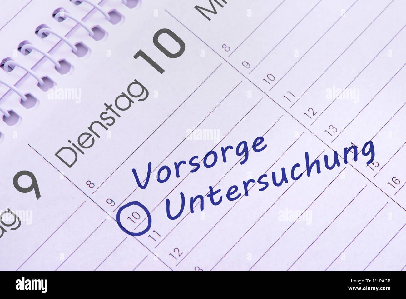 Vorsorge Untersuchung  Termin im Kalender Stock Photo