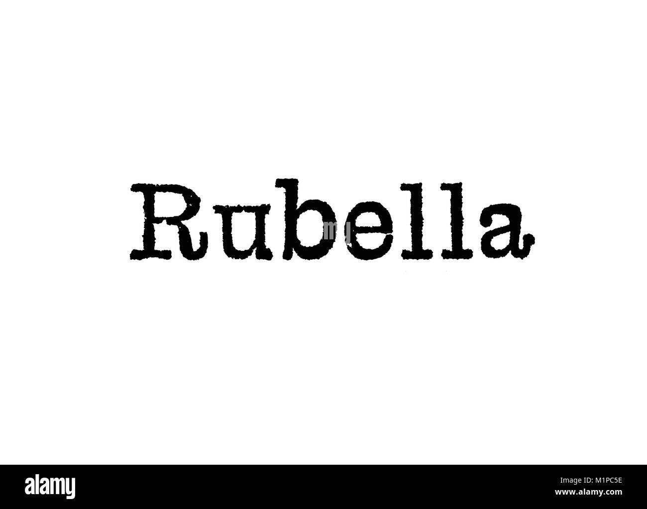 The word Rubella from a typewriter on a white background - Stock Image