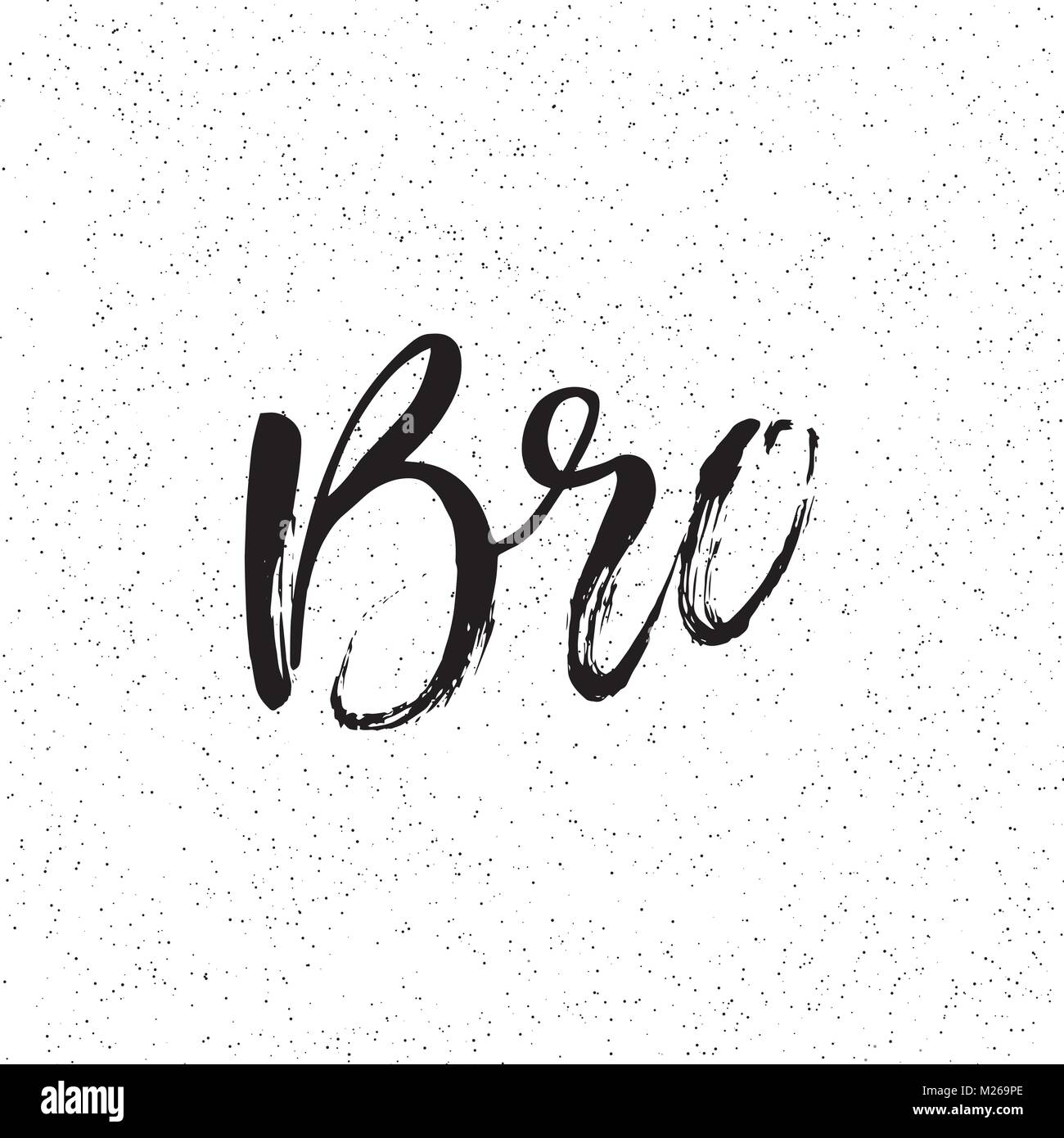 Ink Hand Lettering Modern Brush Calligraphy Handwritten Phrase Inspiration Graphic Design Typography Element Rough Simple Vector Sign