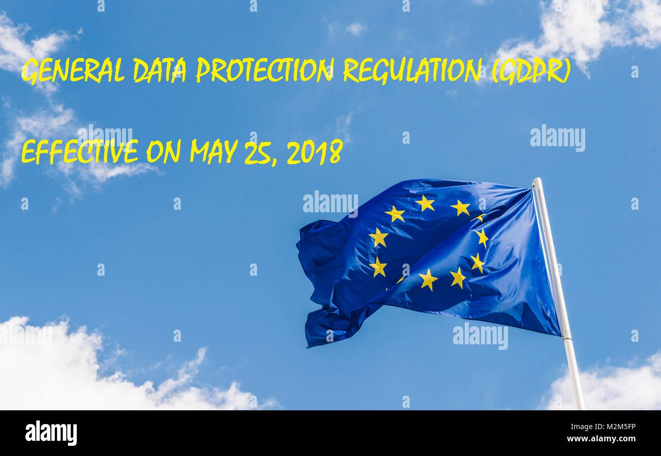 European Union General Data Protection Regulation,GDPR, coming into effect on May 25, 2018, was designed to strengthen - Stock Image