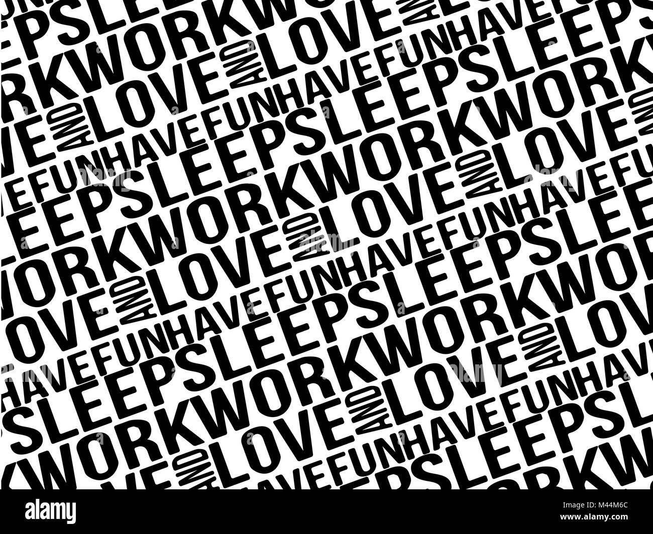 Sleep Work Love and Have Fun Typographic Pattern - Stock Image