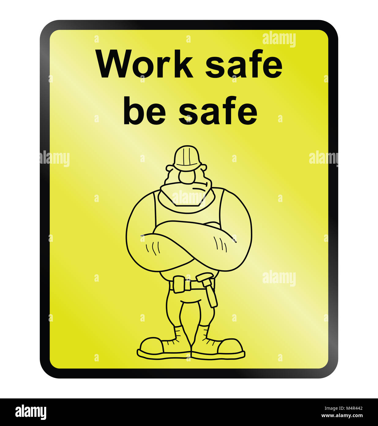 Yellow work safe be safe public information sign isolated on white background - Stock Image